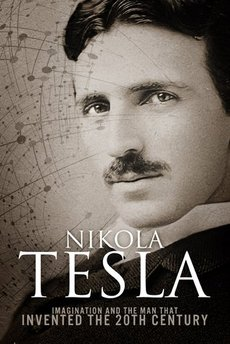 Nikola Tesla Imagination and the man that invented the 20th Century cover art